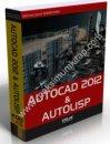 AutoCAD 2012 ve AutoLISP - Mehmet Şamil DEMİRYÜREK