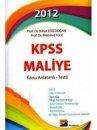 Siyasal Akademi 2012 KPSS Maliye Konu Anlat�ml� Testli / Nihat Edizdo�an, Mehmet Y�ce