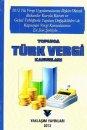 Yaklaşım Yayınları 2012 Topluca Türk Vergi Kanunları