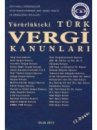 Yürürlükteki Türk Vergi Kanunları Mustafa Tan Gelirler Kontrolörleri Derneği Yayınları
