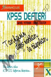 KPSS Defteri Genel Yetenek Genel Kültür Tarihçinin Ders Notları 2012 X Yayınları