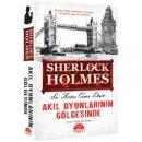 Sherlock Holmes - Ak�l Oyunlar�n�n G�lgesinde