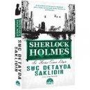 Sherlock Holmes - Su� Detayda Sakl�d�r