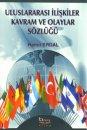 Uluslararası İlişkiler Kavram ve Olaylar Sözlüğü Hamit Erdal Barış Kitabevi