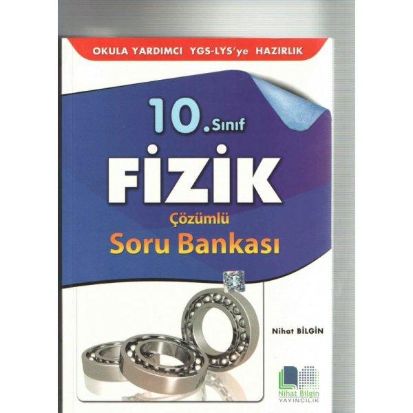 10. Sınıf Fizik Çözümlü Soru Bankası Nihat Bilgin Yayınları