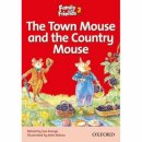Oxford Family and Friends Readers 2 The Town Mouse and the Country Mouse
