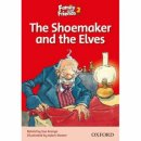 Oxford Family and Friends Readers 2 The Shoemaker and the Elves
