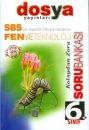 Dosya Yayınları 6. Sınıf Fen ve Teknoloji Soru Bankası