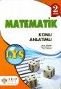 Ekip Yayınları LYS Matematik Konu Anlatımlı 2. Kitap