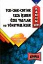 TCK-CMK-CGTİHK Ceza İçeren Özel Yasalar ve Yönetmelikler