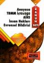Anayasa TBMM İçtüzüğü AİHS İnsan Hakları Evrensel Bildirisi