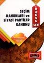 Seçim Kanunları ve Siyasi Partiler Kanunu