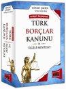 Türk Borçlar Kanunu ve İlgili Mevzuat Gerekçeli-Karşılaştırmalı - Yargı Yayınevi
