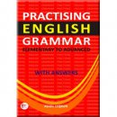 Practising English Grammar (Elementary to Advanced with Answers ) Pelikan Yayınları