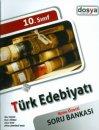 Dosya Yayınları 10 Sınıf Türk Edebiyatı Konu Özetli Soru Bankası