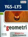 Dosya Yayınları YGS LYS Geometri Kolaydan Zora Soru Bankası