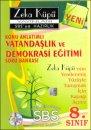 Zeka K�p� 8.S�n�f Vatanda�l�k ve Demokrasi E�itimi Konu Anlat�ml� Soru Bankas� (2013)