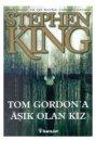 """Tom Gordon""""a A��k Olan K�z Stephen King �nk�lap Kitabevi"""