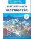 Antremanlarla Matematik İkinci Kitap Halil İbrahim Küçükkaya Ahmet Karakoç Mehmet Girgiç