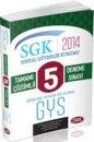 Data SGK Sosyal Güvenlik Kurumu Görevde Yükselme 5 Çözümlü Deneme Sınavı 2014