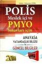 Polis Meslek İçi PMYO Anayasa Vatandaşlık ve Güncel Bilgiler Yargı Yayınları