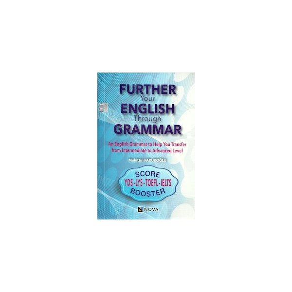 Further Your English Through Garammar YDS LYS TOEFL IELTS Pelikan Yayınları