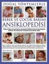 Doğal Yöntemlerle Bebek ve Çocuk Bakımı Ansiklopedisi (Ciltli)