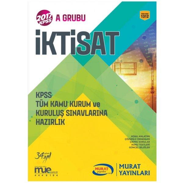2017 KPSS A İktisat Konu Anlatımlı Kitap Murat Yayınları