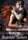 Kayıp Ruhlar Şehri - Ölümcül Oyuncaklar Serisi 5. Kitap