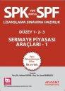 SPF Sermaye Piyasası Araçları 1