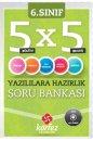 6.S�n�f 5x5 Yaz�l�l�ara Haz�rl�k Soru Bankas� K�rfez Yay�nlar�