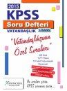 2015 KPSS Vatanda�l�k Web ��z�ml� Soru Defteri X Yay�nlar�