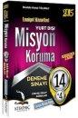 2015 Misyon Koruma 14 Deneme + 4 Y�l ��km�� Sorular Mustafa Kemal Tolunay