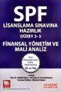SPF Lisanslama Sınavlarına Hazırlık Finansal Yönetim ve Mali Analiz Akademi Yayınları