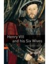 Oxford Bookworms Library Stage 2 Henry 8 And His Six Wives