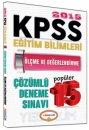 2015 KPSS E�itim Bilimleri �l�me ve De�erlendirme ��z�ml� Pop�ler 15 Deneme S�nav� Yediiklim Yay�nlar�