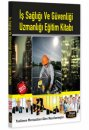 2015 İş Sağlığı ve Güvenliği Uzmanlığı Eğitim Kitabı Beyaz Kalem Yayınları