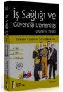 2015 İş Sağlığı ve Güvenliği Uzmanlığı Sınavlarına Yönelik Tamamı Çözümlü Soru Bankası İsem Yayınları