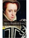 Oxford Bookworms Library Stage 1 Mary Queen of Scots