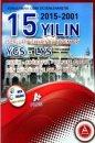 YGS-LYS Tarih - Coğrafya - Felsefe Grubu 15 Yılın Çıkmış Soruları ve Çözümleri A Yayınları