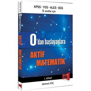 2016 KPSS YGS ALES DGS ve 9. Sınıflar için 0 dan Başlayanlara Aktif Matematik Kitabı Mehmet Koç Yargı Yayınları