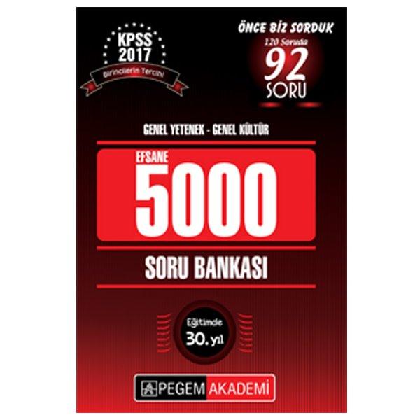 2017 KPSS Genel Kültür Genel Yetenek EFSANE 5000 Soru Bankası Pegem Yayınları