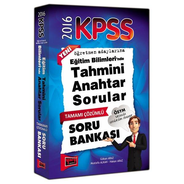 2016 KPSS Eğitim Bilimlerinde Tahmini Anahtar Sorular Tamamı Çözümlü Soru Bankası Yargı Yayınları