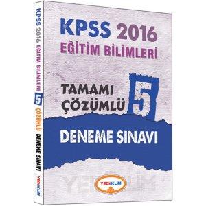 2016 KPSS Eğitim Bilimleri Tamamı Çözümlü 5 Deneme Sınavı Yediiklim Yayınları