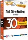2016 �ABT T�rk Dili ve Edebiyat� ��z�ml� 30 Deneme S�nav� �abt Okulu Yay�nlar�