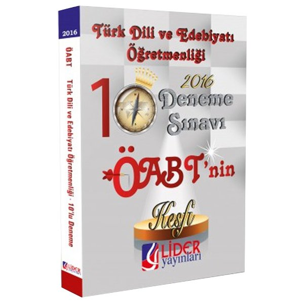 2016 ÖABT Keşfi Türk Dili ve Edebiyatı Öğretmenliği 10 Deneme Sınavı Lider Yayınları