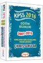 2016 KPSS Eğitim Bilimleri Konularına Göre Düzenlenmiş Tamamı Çözümlü Çıkmış Sorular Yediiklim Yayınları