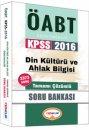2016 ÖABT Din Kültürü ve Ahlak Bilgisi Öğretmenliği Tamamı Çözümlü Soru Bankası Yediiklim Yayınları