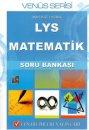 LYS Matematik Soru Bankas� Ven�s Serisi Fen Bilimleri Yay�nlar�