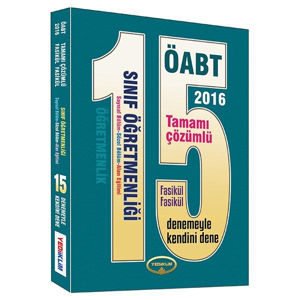 2016 ÖABT Sınıf Öğretmenliği Tamamı Çözümlü 15 Fasikül Deneme Yediiklim Yayınları